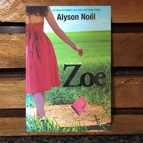 Em busca de Zoe - Alyson Noel