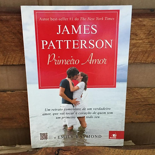 PRIMEIRO AMOR - JAMES PATTERSON