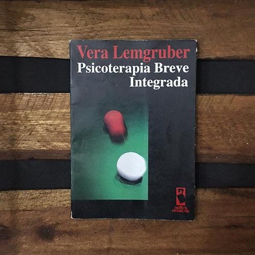 PSICOTERAPIA BREVE INTEGRADA - VERA LEMGRUBER