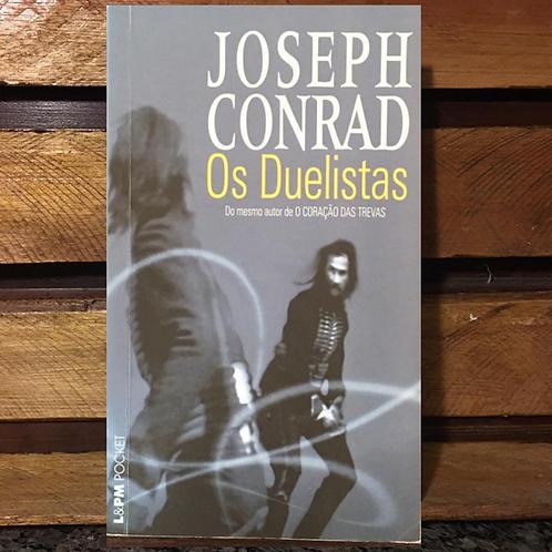 Os Duelistas - Joseph Conrad