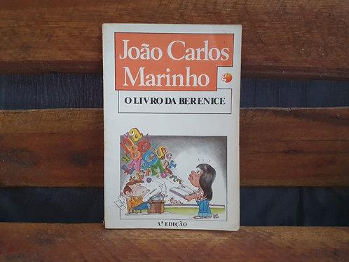 O Livro da Berenice - João Carlos Marinho
