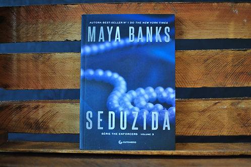 Seduzida - Maya Banks