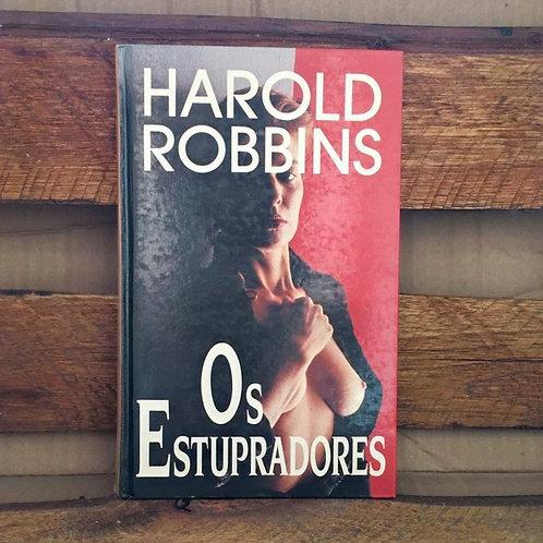 Os Estupradores - Harold Robbins