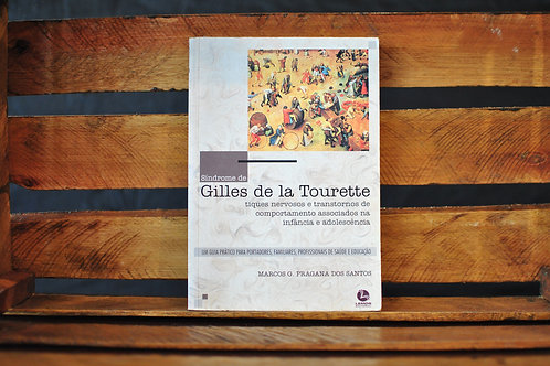 Síndrome de Gilles de la Tourette - Marcos Pragana dos Santos