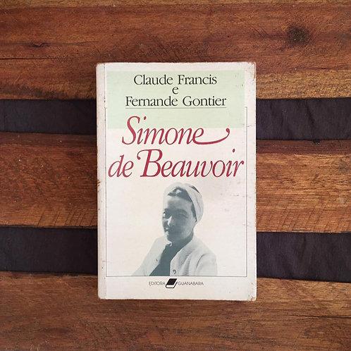 Simone de Beauvoir - Claude Francis e Fernande Gontier