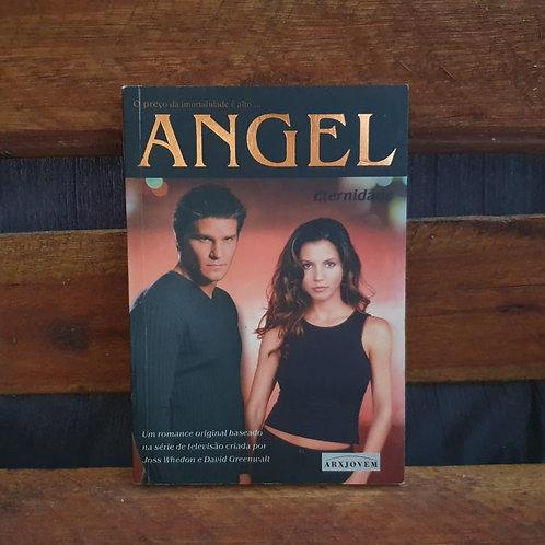 Angel Eternidade - Joss Whedon