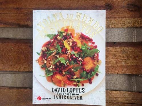 A volta ao mundo em 80 pratos - David Loftus