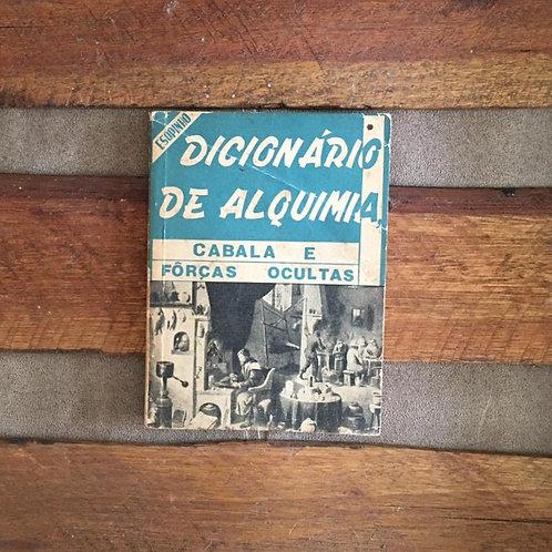 Dicionário de alquimia, cabala e forças ocultas
