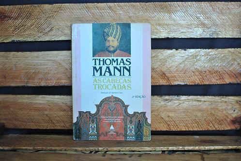 As cabeças trocadas - Thomas Mann