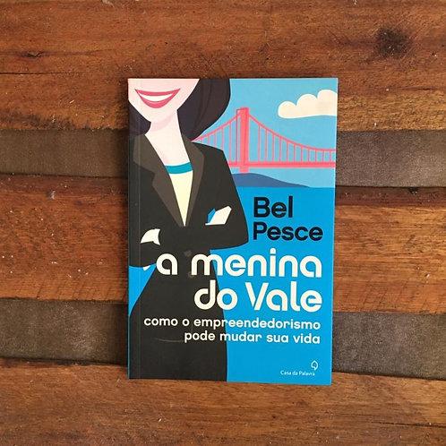 A Menina do Vale - Bel Pesce