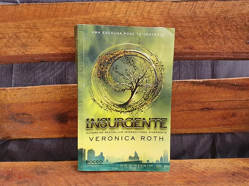 INSURGENTE - Verônica Roth