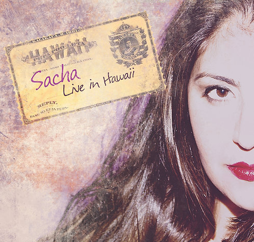 Sacha Live in Hawaii: Autographed Copy