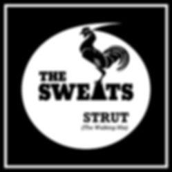 THE SWEATS (DJ) - Strut (The Walking Mix)