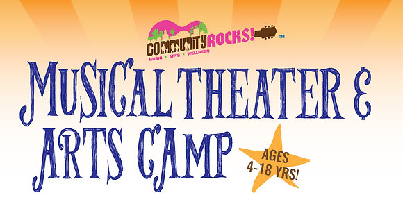 Musical Theater & Art Camp - Summer 2018