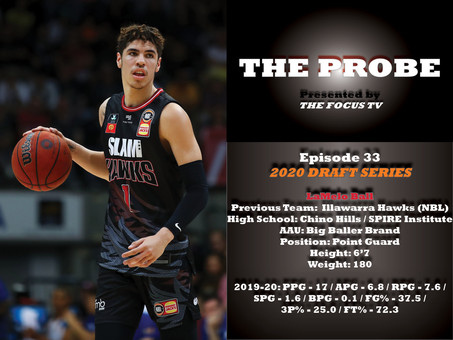 The Probe Ep. 33 - LaMelo Ball
