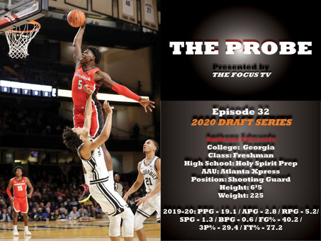 The Probe Ep. 32 - Georgia Guard Anthony Edwards