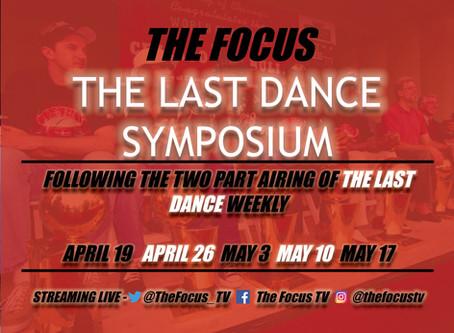 The Last Dance Symposium IV