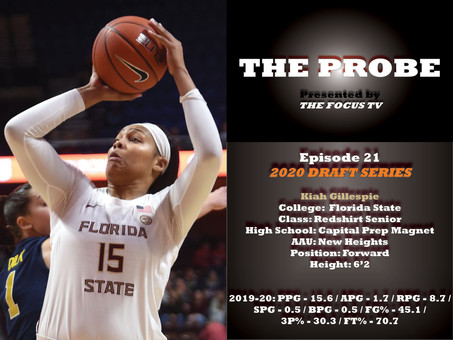 The Probe Ep. 21 - Florida State Forward Kiah Gillespie
