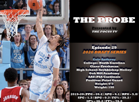 The Probe Ep. 29 - North Carolina Point Guard Cole Anthony