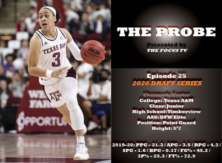 The Focus Ep. 25 - Texas A&M Point Guard Chennedy Carter