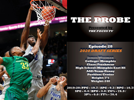 The Probe Ep. 28 - Memphis Center James Wiseman