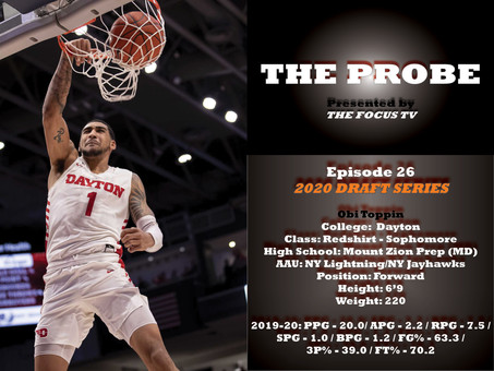 The Probe Ep. 26 - Dayton Forward Obi Toppin