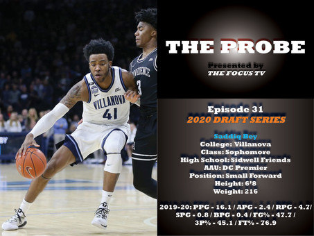 The Probe Ep. 31 - Villanova Forward Saddiq Bey