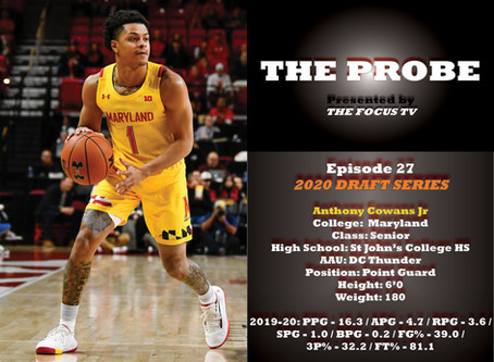 The Probe Ep. 27 - Maryland Point Guard Anthony Cowan Jr