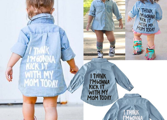 "Baby Girl's Kids ""I think I'll kick it with my mom today"" Denim Jacket"