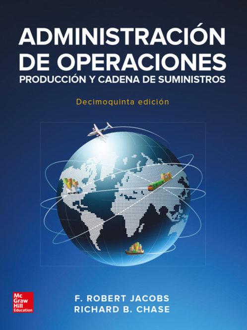 Administración de operaciones. Producción y cadena de suministros