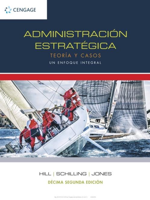 Administración estratégica: teoría y casos