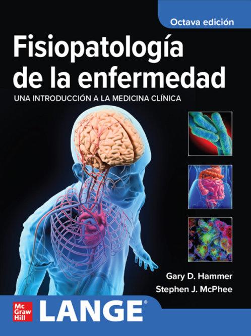 Fisiopatología de la enfermedad. Una introducción a la medicina clínica.
