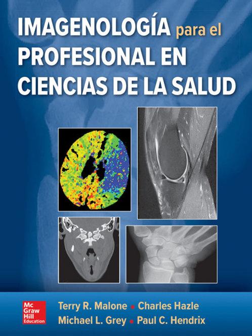 Imagenología para el profesional en ciencias de la salud