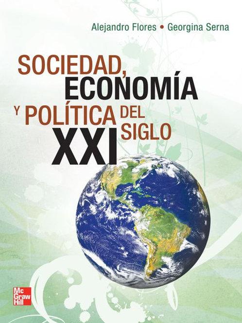 Sociedad, economía y política en el siglo XXI