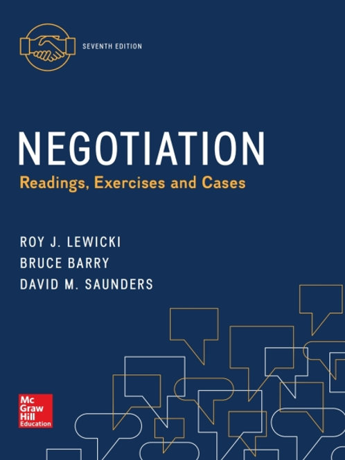 Negotiation: Readings, Exercises and Cases