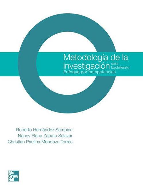 Metodología de la investigación para bachillerato