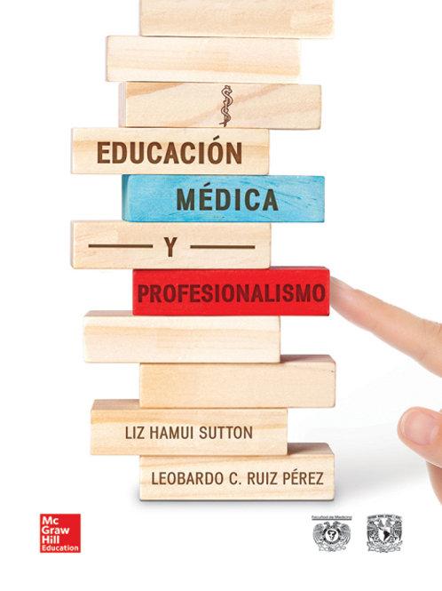 Educación Médica y Profesionalismo