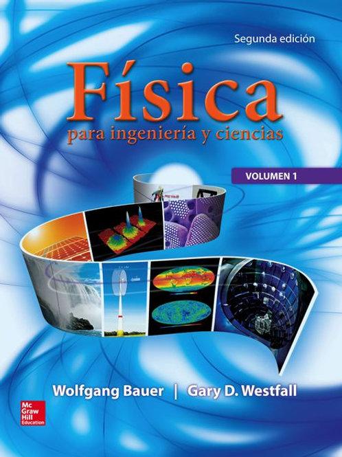 Física para ingeniería y ciencias. Volumen 1