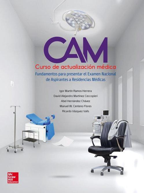 CAM. Curso de actualización médica. Fundamentos para presentar el Examen Nac...