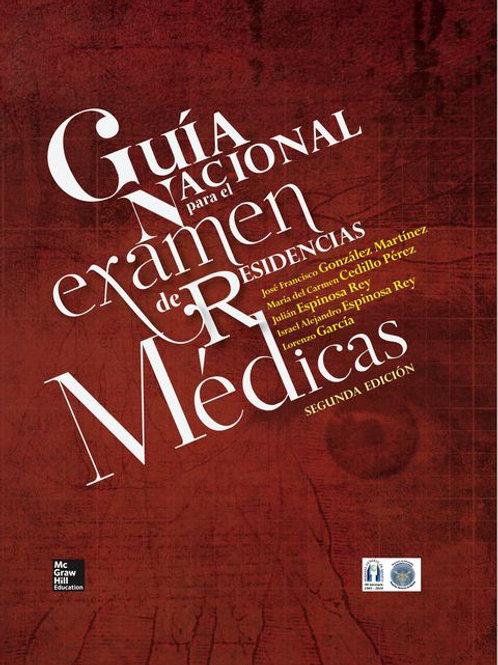 Guía Nacional para el Examen de Residencias Médicas