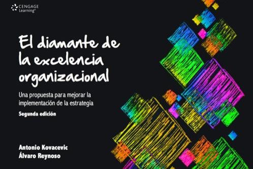 El diamante de la excelencia organizacional. Una propuesta para mejorar la i...