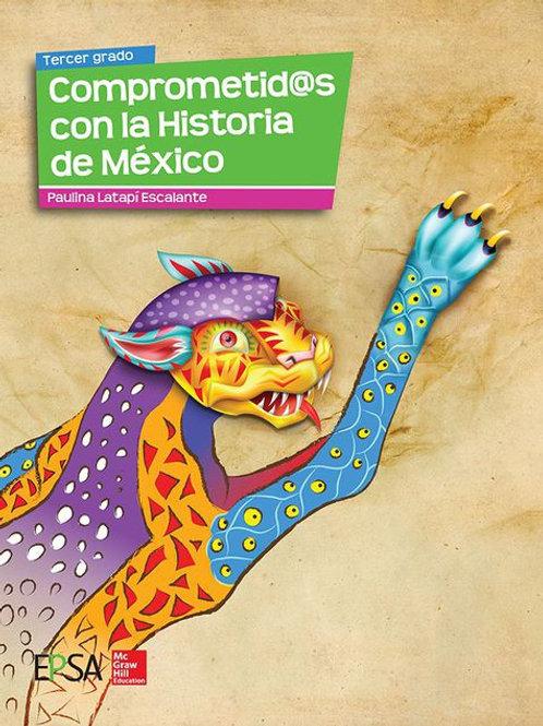 Comprometid@s con la Historia de México 3º