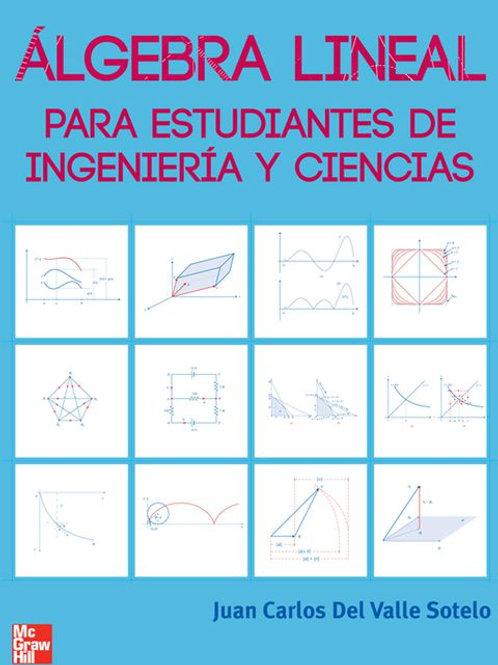 Álgebra lineal para estudiantes de ingeniería y ciencias