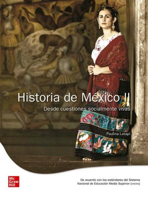 Historia de México II. Desde cuestiones socialmente vivas.