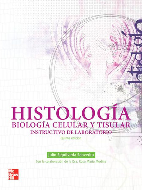 Histología, biología celular y tisular, Instructivo