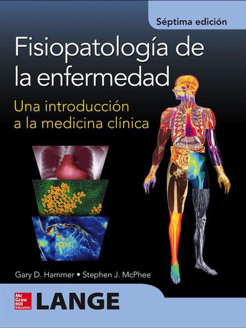 Fisiopatología de la enfermedad: Una introducción a la medicina clínica