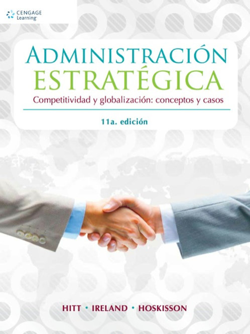 Administración estratégica. Competitividad y globalización: conceptos y casos