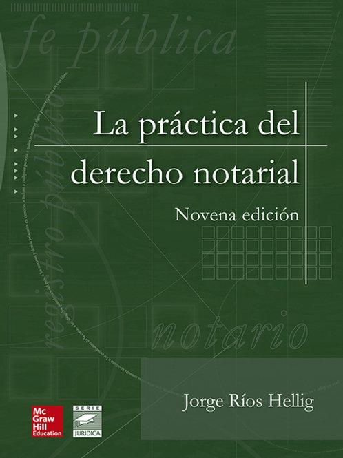 La práctica del derecho notarial