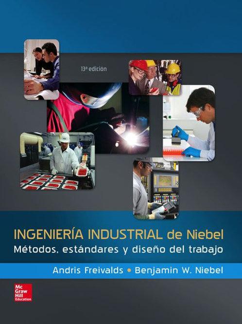 Ingeniería industrial de Niebel. Métodos, estándares y diseño del trabajo