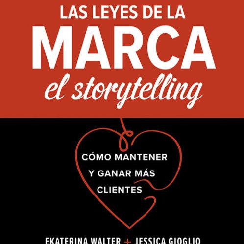 Las leyes de la marca: el storytelling. Cómo mantener y ganar más clientes.